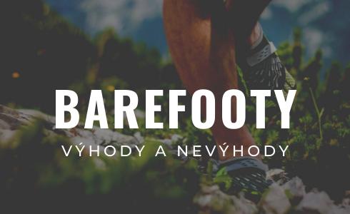 Barefoot topánky: Výhody vs. nevýhody alebo je ten správny čas si ich kúpiť?