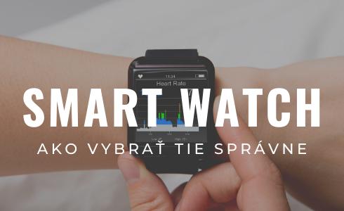 Návod ako vybrať smart hodinky v 8 krokoch