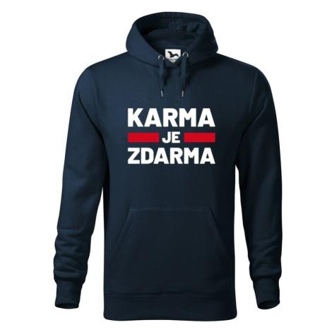 Pánská mikina s potlačou Karma je zdarma - motív pre drzých týpkov