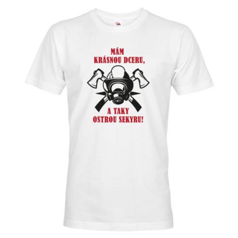 Tričko pre hasičov Mám krásnu dcéru a tiež ostrú sekeru - hasičské tričko