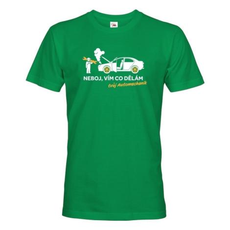 Pánske tričko pre mechanikov - Neboj, viem čo robím. Tvoj Automechanik