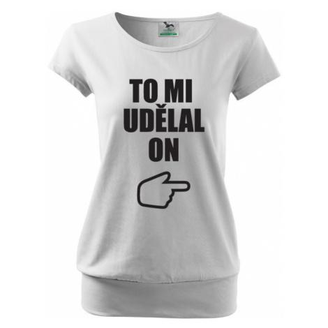 Tehotenské tričko s potlačou To mi urobil on - s dopravou len za 2,23 Euro
