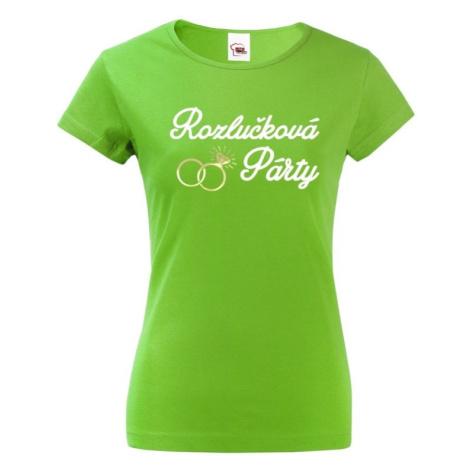 Dámske tričko Rozlúčková párty - ideálne tričko na rozlúčku so slobodou