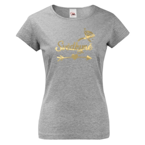 Dámske tričko na rozlúčku so slobodou Svedkyňa 3