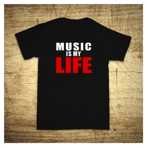 Tričko s motivem Music is my life